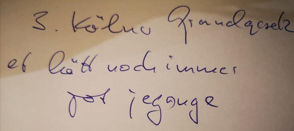 Handschrift: 3. Kölner Grundgesetz - et hätt noch immer jot jegange